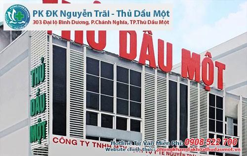 Phòng khám Đa khoa Nguyễn Trãi - Thủ Dầu một là nơi điều trị bệnh uy tín