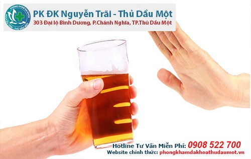 Không uống rượu, bia, hút thuốc lá, cafe, hay ăn những gia vị cay...